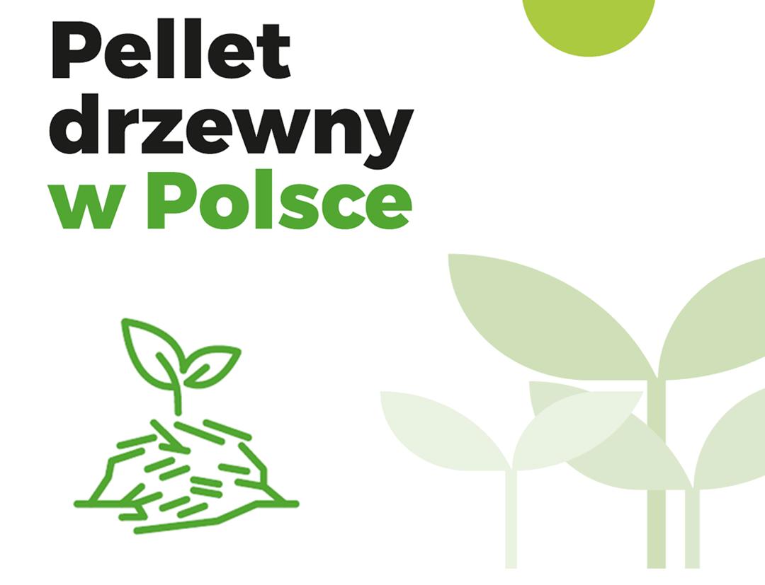 """Raport """"Pellet drzewny w Polsce"""""""